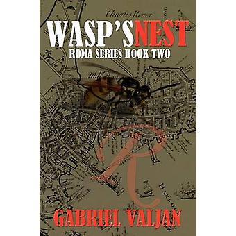 Wasps Nest by Valjan & Gabriel