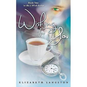 Wishing for You by Langston & Elizabeth