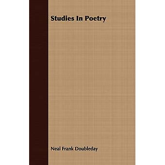 Studies In Poetry by Doubleday & Neal Frank