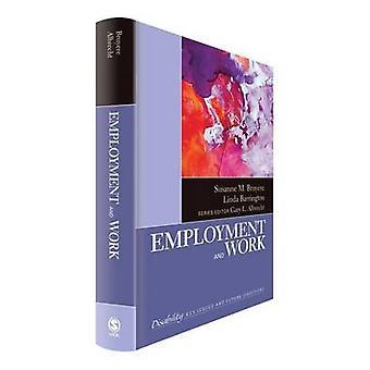 Employment and Work Volume 6 by Bruyre & Susanne M.