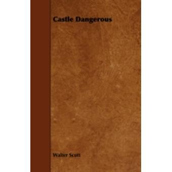 Castle Dangerous by Scott & Walter