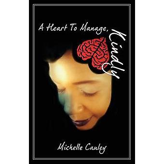 Et hjerte til at håndtere venligt af Cauley & Michelle