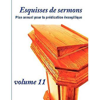 Esquisses de sermons vol. 11 by Gomis & Dany