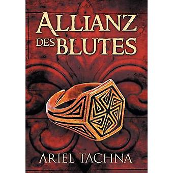 Allianz des Blutes by Tachna & Ariel