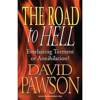 The Road to Hell by Pawson & David