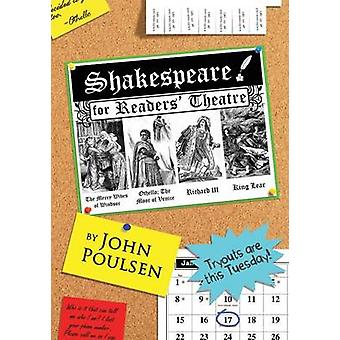 Shakespeare for Readers Theatre Shakespeares Greatest Villains The Merry Wives of Windsor Othello the Moor of Venice Richard III King Lear by Poulsen & John