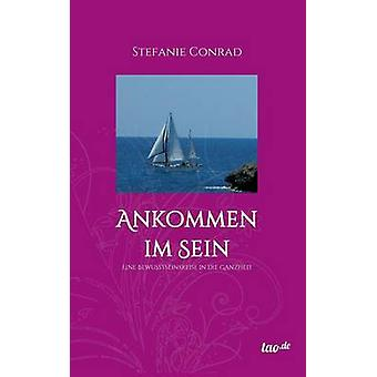 Ankommen im Sein by Conrad & Stefanie