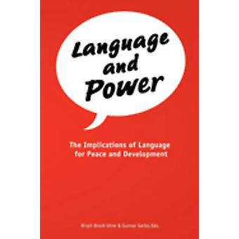 Language and Power. The Implications of Language for Peace and Development by BrockUtne & Birgit