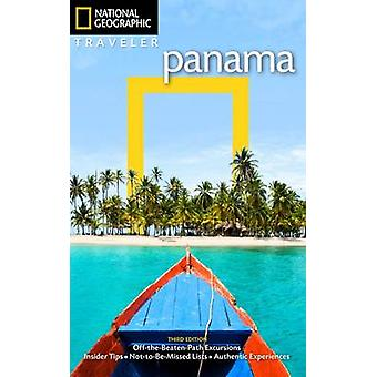National Geographic Traveler Panama 3rd Edition by Christopher Baker & By photographer Gilles Mingasson