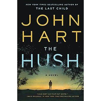 The Hush by John Hart - 9781250200495 Book