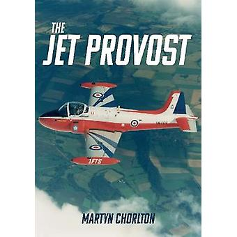 The Jet Provost by The Jet Provost - 9781445681177 Book
