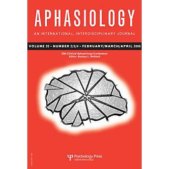 35th Clinical Aphasiology Conference - A Special Issue of Aphasiology