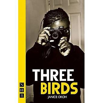 Three Birds de Janice Okoh - 9781848422766 Livre