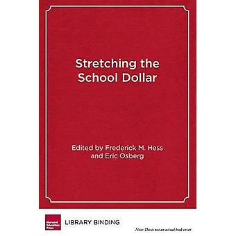 Étirement du Dollar de l'école - comment les écoles et les Districts peut sauver Mone