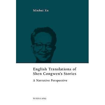 Engelska översättningar av Shen Congwen's Stories - En berättelse Perspecti
