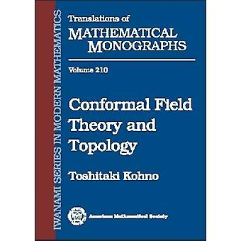 Conformal Field Theory and Topology - 9780821821305 Book