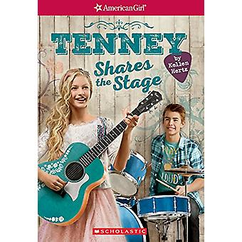 Tenney Shares the Stage (American Girl - Tenney Grant - Book 3) by Kel