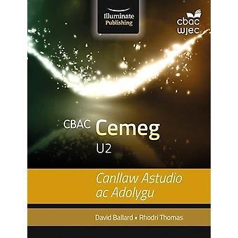 CBAC U2 Cemeg Canllaw Astudio ac Adolygu by Rhodri Thomas - 978191120
