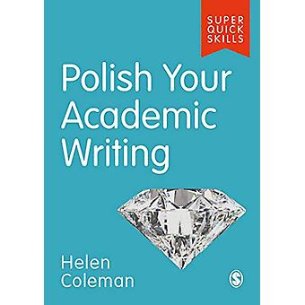 Polish Your Academic Writing by Helen Coleman - 9781529703788 Book