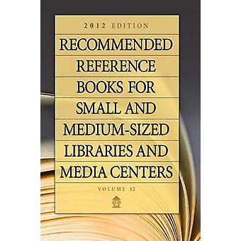 Recommended Reference Books for Small and Medium-Sized Libraries and