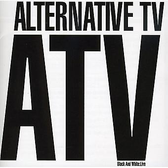 Alternative TV - Black & White: Live [CD] USA import