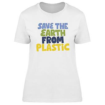Save The Earth From Plastic! Tee Women's -Image by Shutterstock