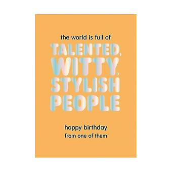 Pigment Fuzzy Duck Talented Witty Stylish People Birthday Card