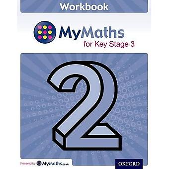 Mymaths: For Key Stage 3: Workbook 2 (Mymaths for Ks3)