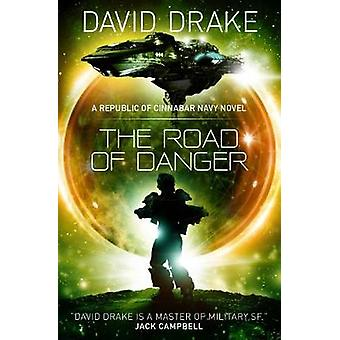 The Road of Danger (The Republic of Cinnabar Navy series #9)