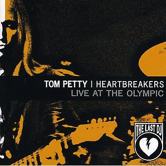 Tom Petty & Heartbreakers - Live på Olympic: sidste DJ & mere [CD] USA import