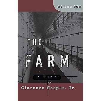 Maatila - Clarence Cooperin romaani - Jr. - 9780393317855 Kirja