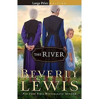 The River by Beverly Lewis - 9780764212741 Book