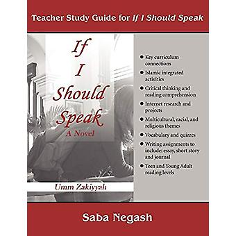 Teacher Study Guide for If I Should Speak by Saba Negash - 9780970766