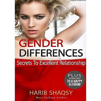 Gender Differences - Secrets To Excellent Relationship by Harib Shaqs