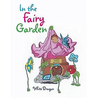 In the Fairy Garden by N/A - 9781543406924 Book