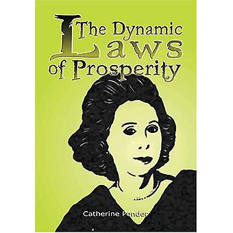 The Dynamic Laws of Prosperity - Forces That Bring Riches to You by Ca