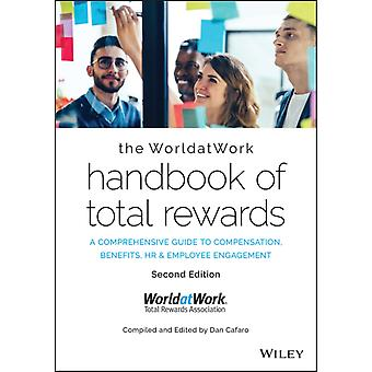 O Manual worldatwork de recompensas totais pela WorldatWork