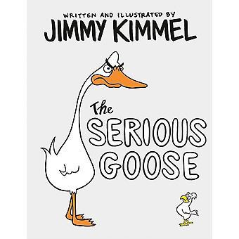 Den allvarliga gåsen av Jimmy Kimmel