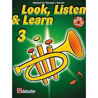 Titta, lyssna & lär dig 3 Trumpet / Kornett (Jaap Kastelein_Michiel Oldenkamp) Trumpet, Bok med CD, De Haske Publications