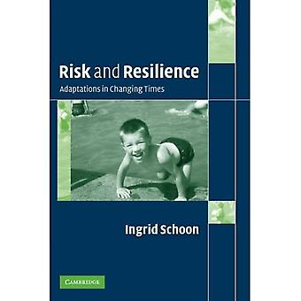 Risk and Resilience: Adaptations in Changing Times