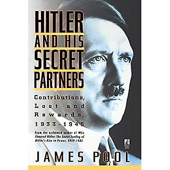 Hitler and His Secret Partners : Contributions, Loot and Rewards, 1933-1945