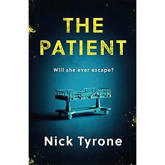 The Patient by Nick Tyrone
