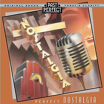 Perfect Nostalgia: Best Music of the 1920s 30s & 40s [Audio CD]