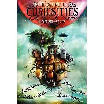 The Cabinet of Curiosities - 36 Tales Brief & Sinister by Stefan Bachm