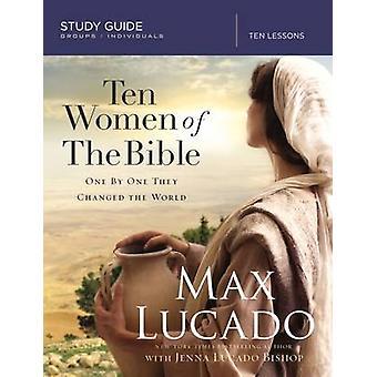 Ti kvinder af Bibelen - hvordan Gud oprejste unikke individer til Impac