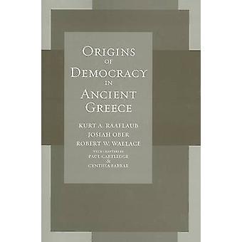 Origens da democracia na Grécia antiga por Kurt A. Raaflaub - O de Josiah