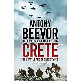 Kreta - die Schlacht und der Widerstand von Antony Beevor - 9780719568312
