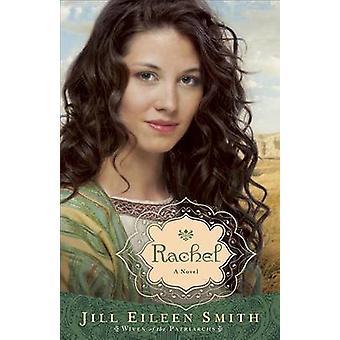 Rachel - una novela de Jill Eileen Smith - libro 9780800734312