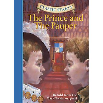 The Prince and the Pauper - Retold from the Mark Twain Original (Abrid