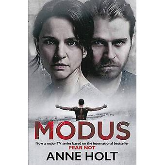 Modus - Fear Not by Anne Holt - 9781782398707 Book
